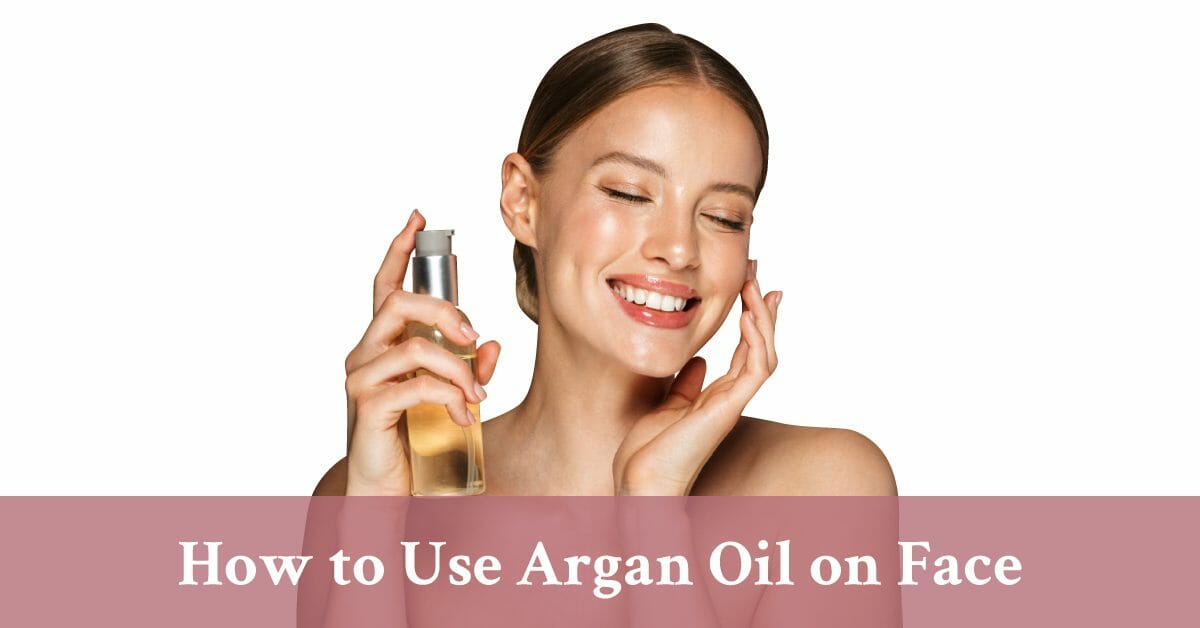 how to use argan oil on face