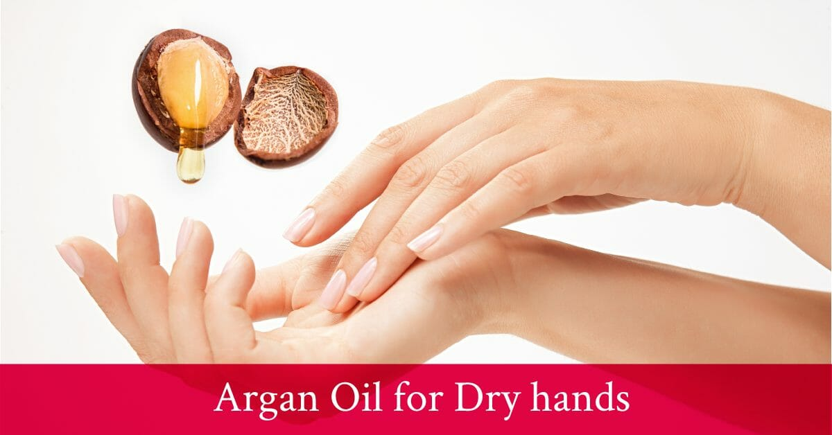 moisturize hands with argan oil
